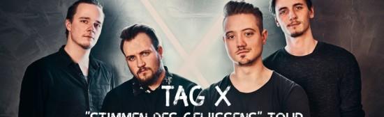 """TAG X – """"Stimmen des Gewissens"""" Tour I Dresden"""